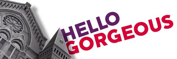 Music Hall - Hello Gorgeous Campaign